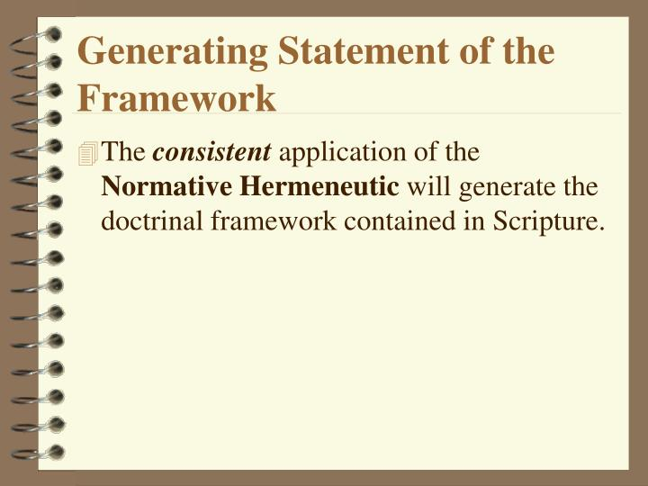 Generating Statement of the Framework