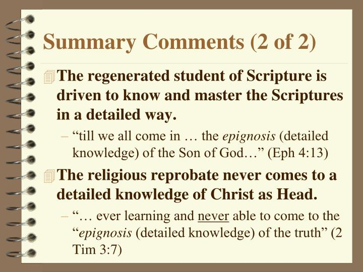 Summary Comments (2 of 2)