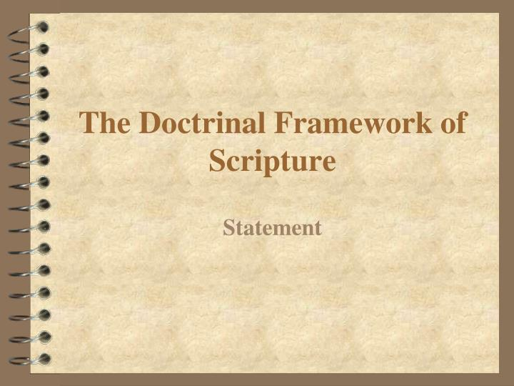The Doctrinal Framework of Scripture