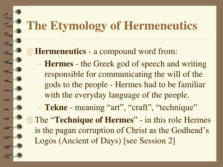 The Etymology of Hermeneutics