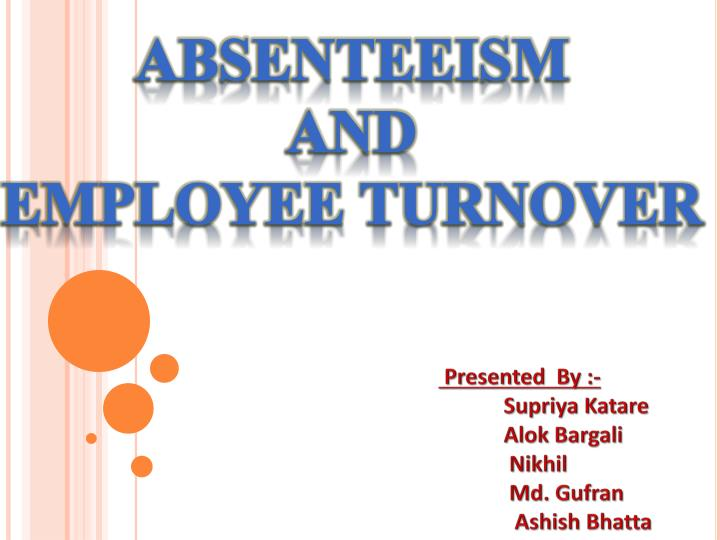 empolyee turnover and absenteeism
