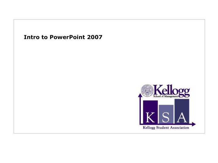 intro to powerpoint 2007 n.