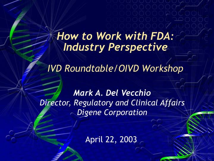 How to Work with FDA: