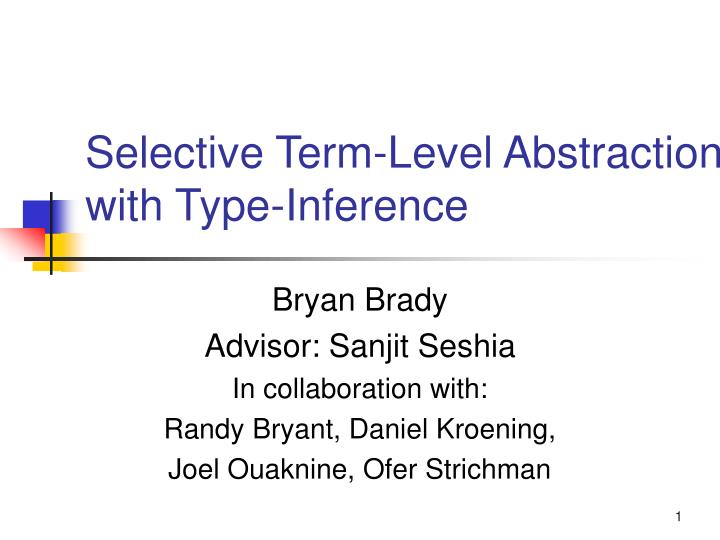 selective term level abstraction with type inference n.