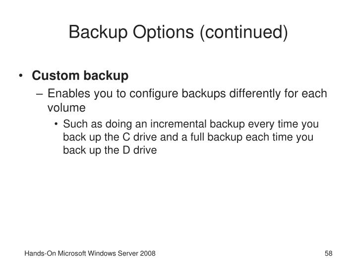 Backup Options (continued)