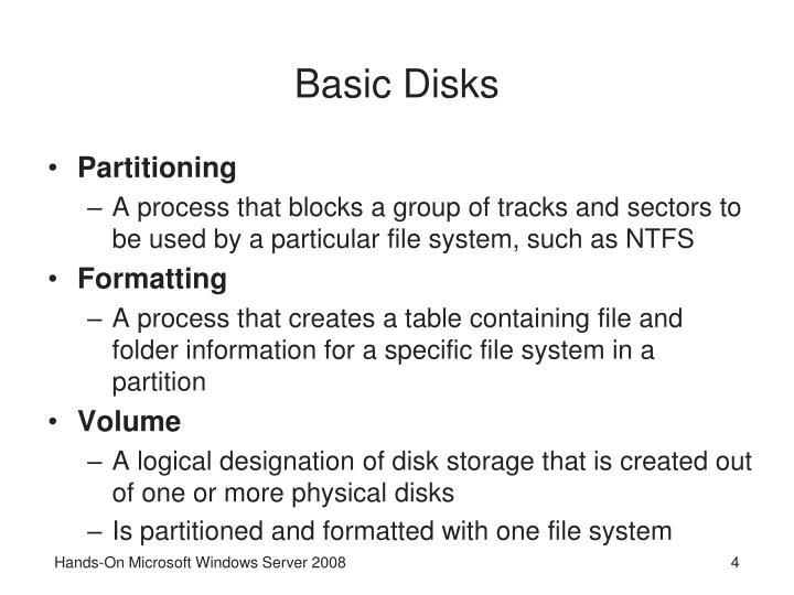 Basic Disks