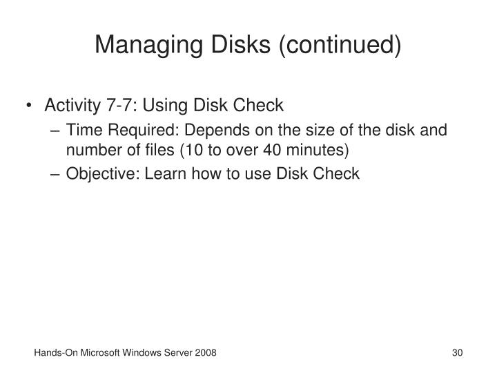 Managing Disks (continued)