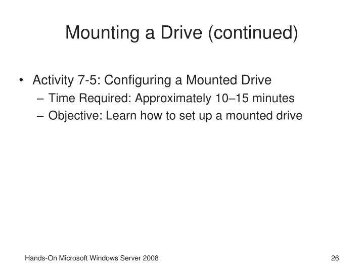 Mounting a Drive (continued)