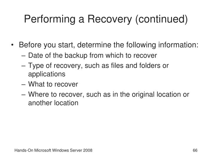 Performing a Recovery (continued)