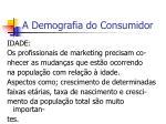 a demografia do consumidor1