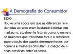 a demografia do consumidor2