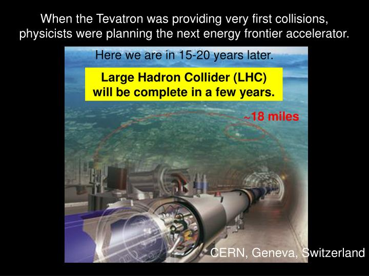When the Tevatron was providing very first collisions,