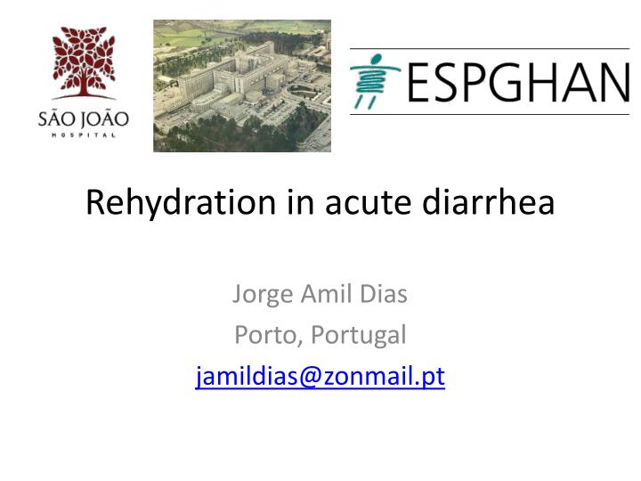 rehydration in acute diarrhea n.