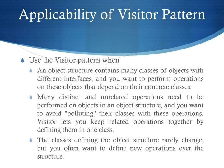 Applicability of Visitor Pattern