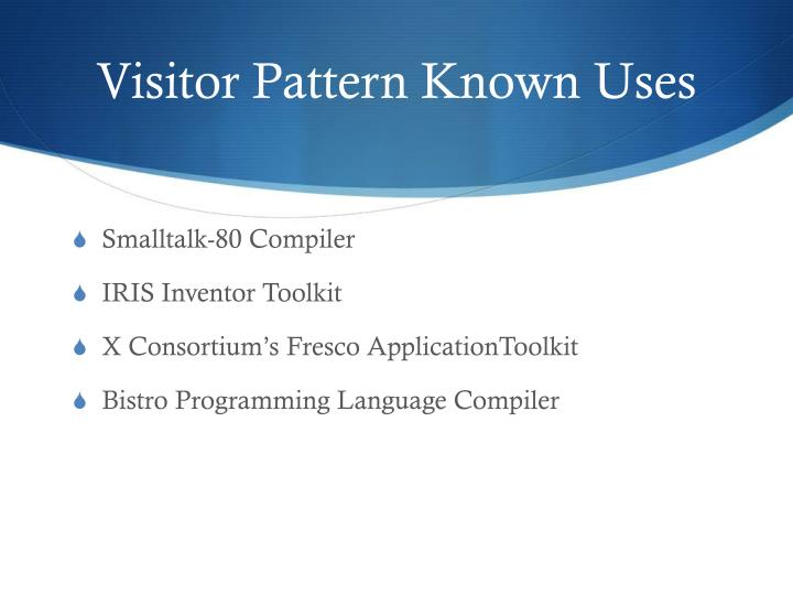 Visitor Pattern Known Uses
