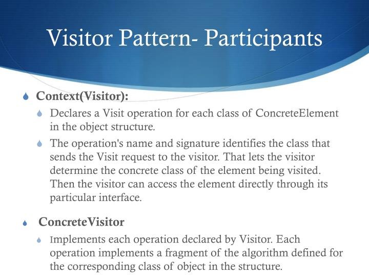 Visitor Pattern- Participants