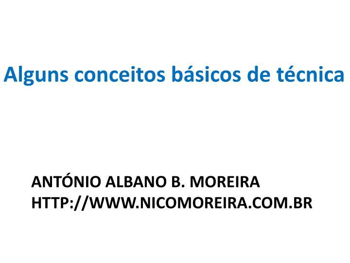Ant nio albano b moreira http www nicomoreira com br