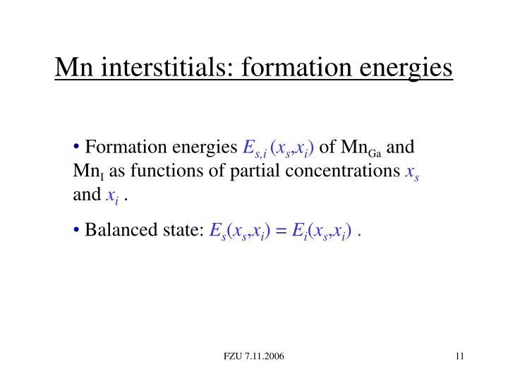 Mn interstitials: formation energies