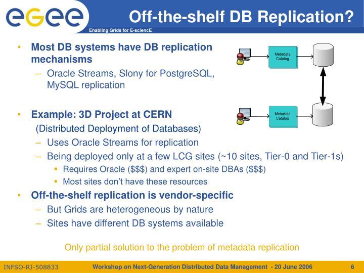Off-the-shelf DB Replication?