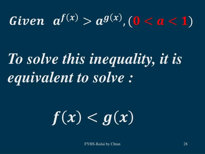 To solve this inequality, it is equivalent to solve :