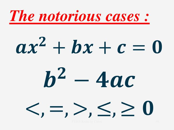 The notorious cases :