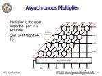 asynchronous multiplier