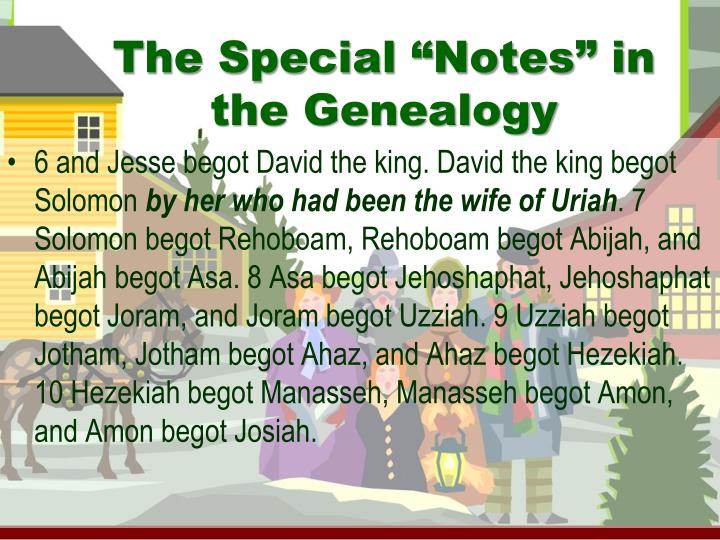 "The Special ""Notes"" in the Genealogy"