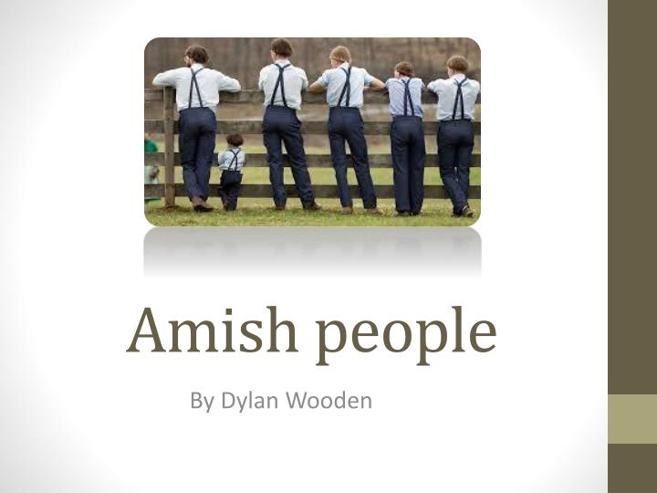 a study of the amish and their belief system Start studying socio culture learn rule, arrangement, organization, or system because the amish have no central it is determined by their religion.