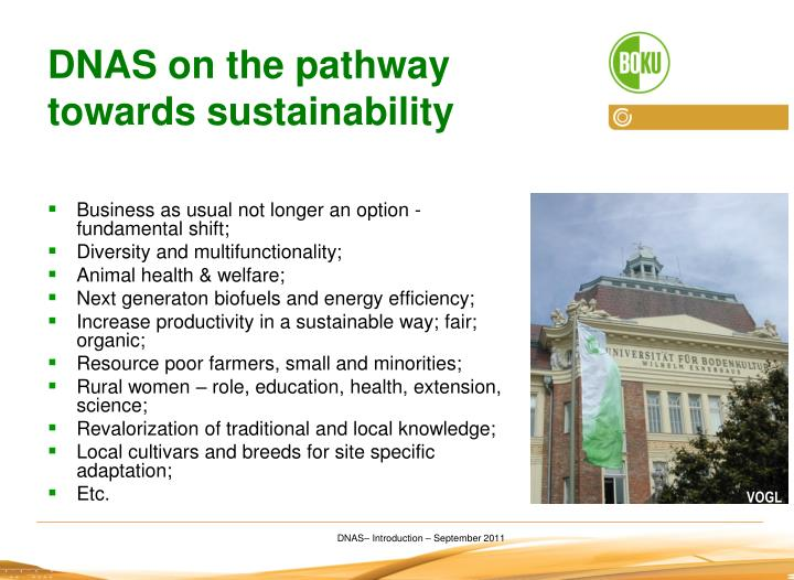 DNAS on the pathway towards sustainability
