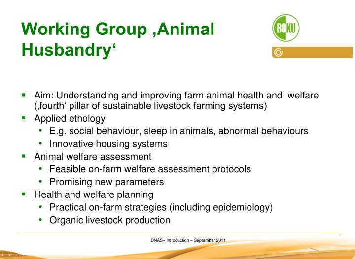 Working Group 'Animal Husbandry'