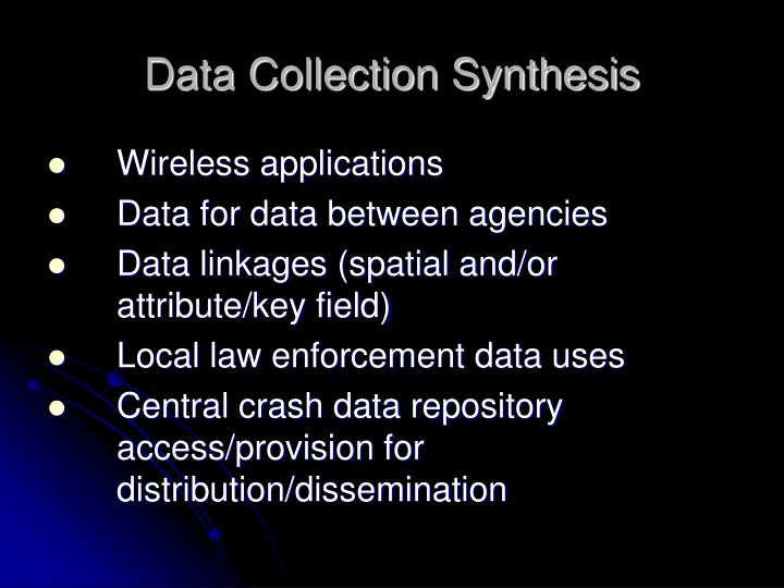 Data Collection Synthesis