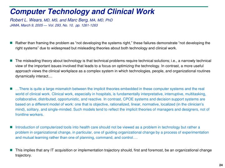 Computer Technology and Clinical Work