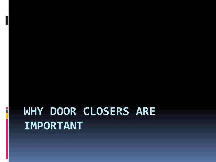 why door closers are important n.
