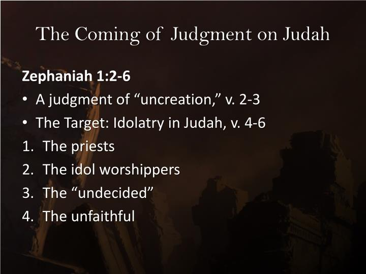 The Coming of Judgment on Judah