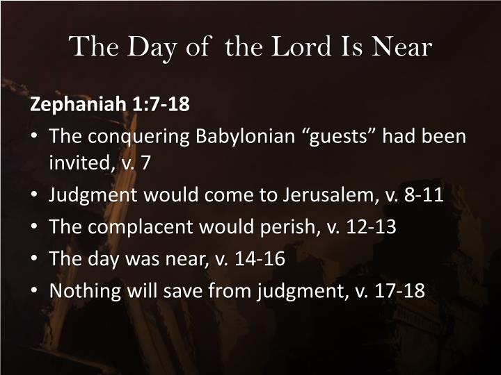 The Day of the Lord Is Near