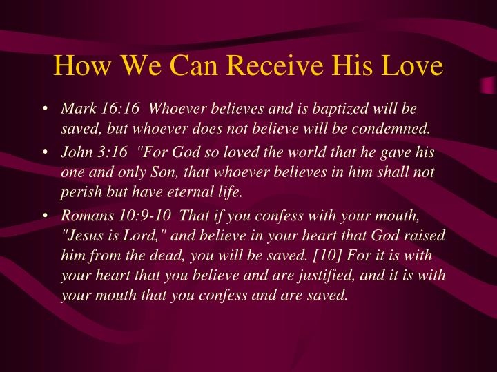 How We Can Receive His Love