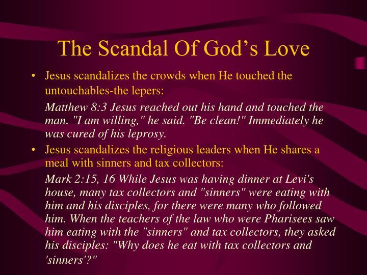 The Scandal Of God's Love