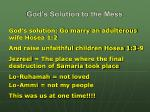 god s solution to the mess