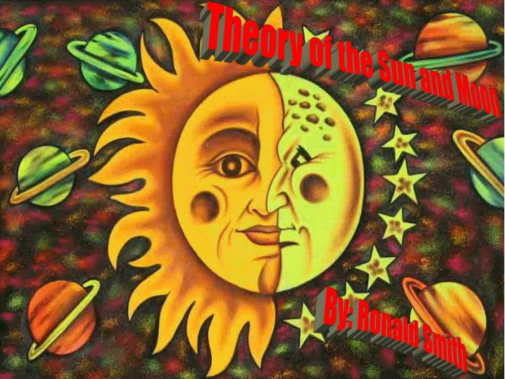 Theory of the Sun and Moon