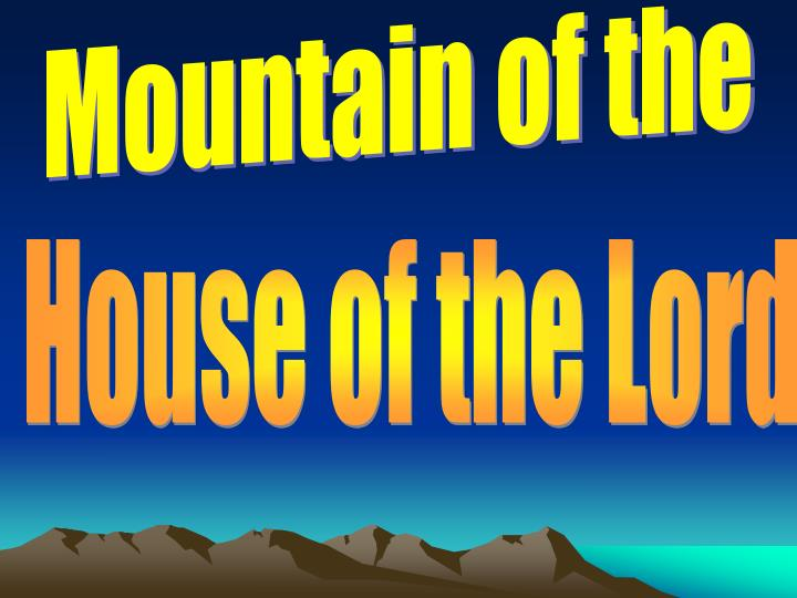 Mountain of the