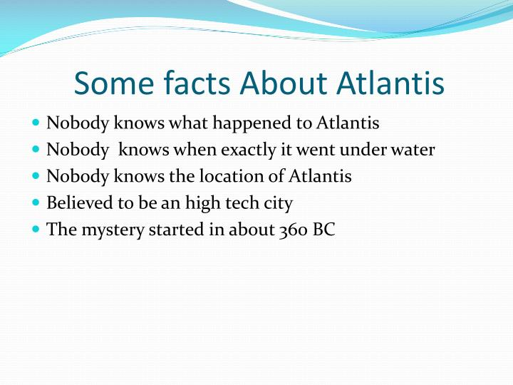 Some facts about atlantis