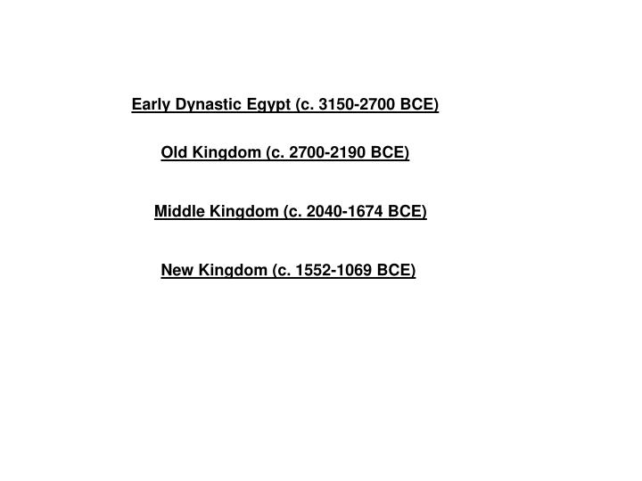 Early Dynastic Egypt (c. 3150-2700 BCE)