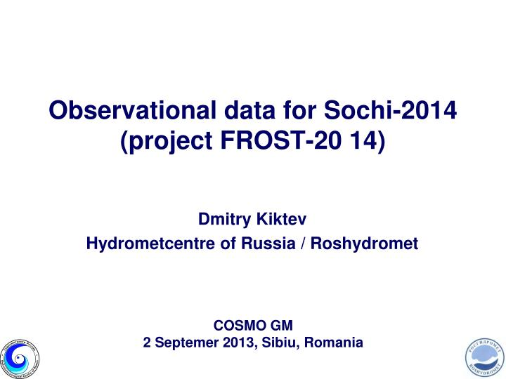 observational data for sochi 2014 project frost 20 14 n.