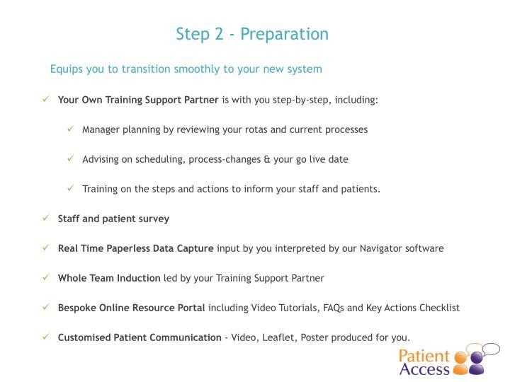 Step 2 - Preparation