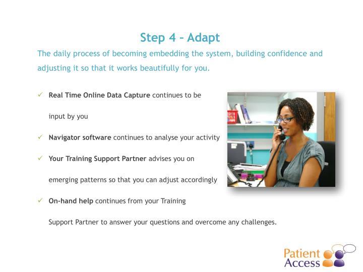 Step 4 – Adapt