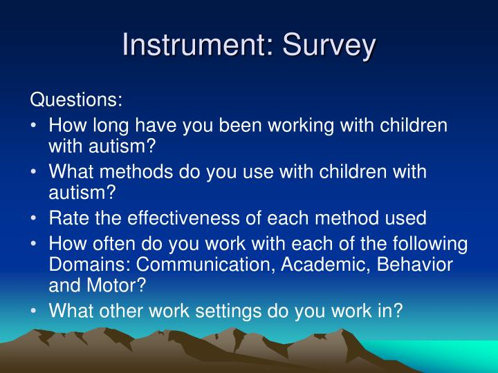 Instrument: Survey