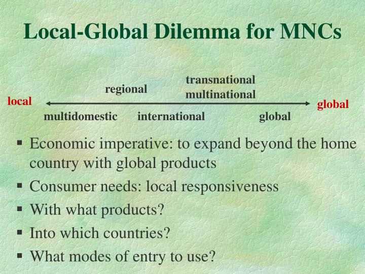 Local-Global Dilemma for MNCs