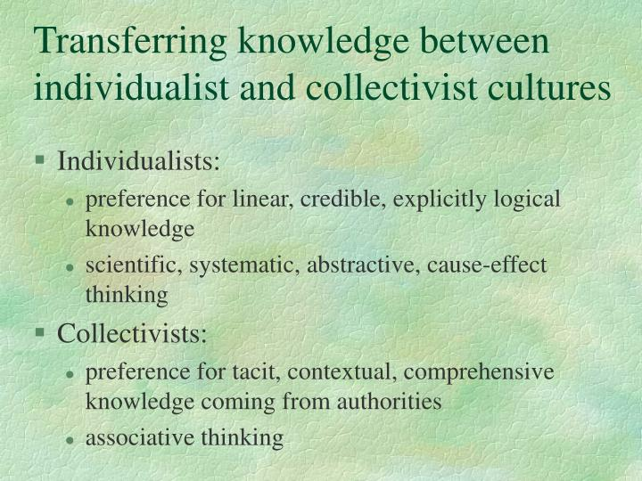 Transferring knowledge between individualist and collectivist cultures
