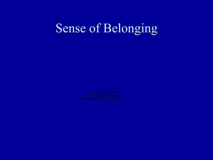 Sense of Belonging