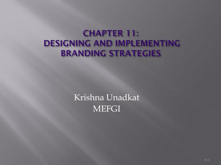 chapter 11 designing and implementing branding strategies n.